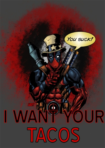 deadpool_wants_your_tacos_by_spideycreed-d6cnc3c